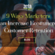 9 Ways Marketers Can Increase Ecommerce Customer Retention | Zeta