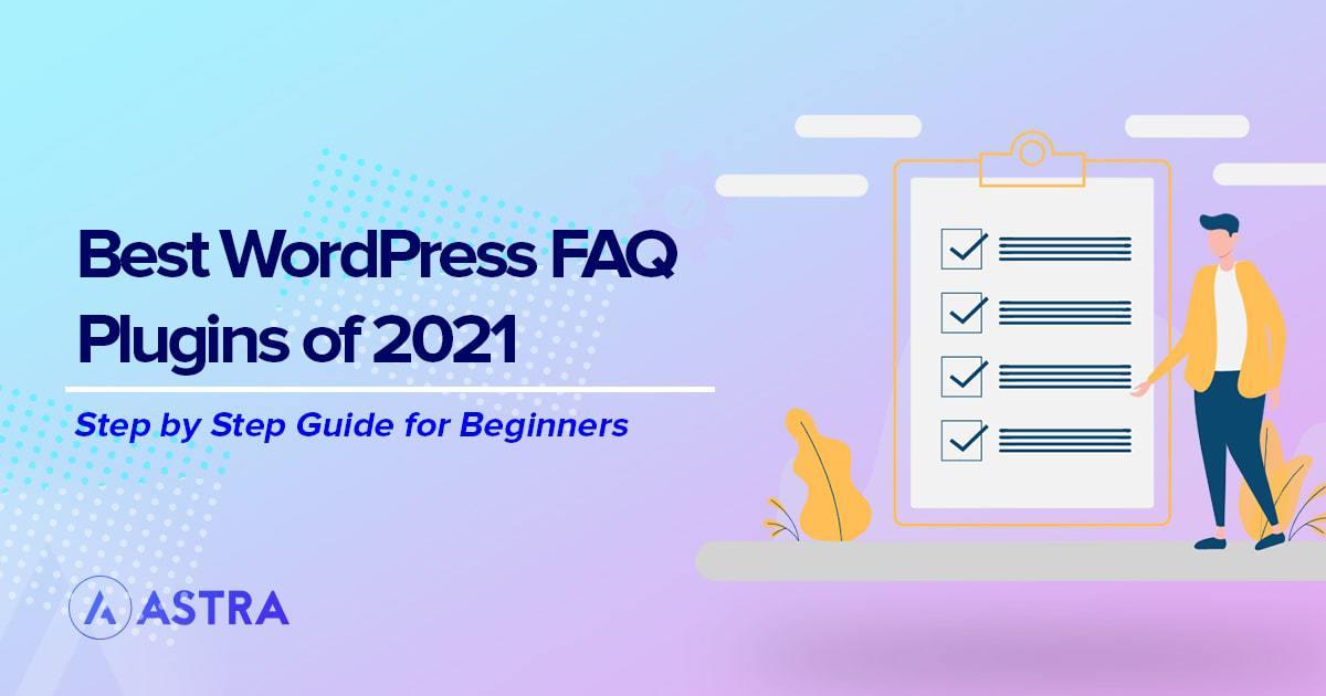 15 of the Best WordPress FAQ Plugins of 2021