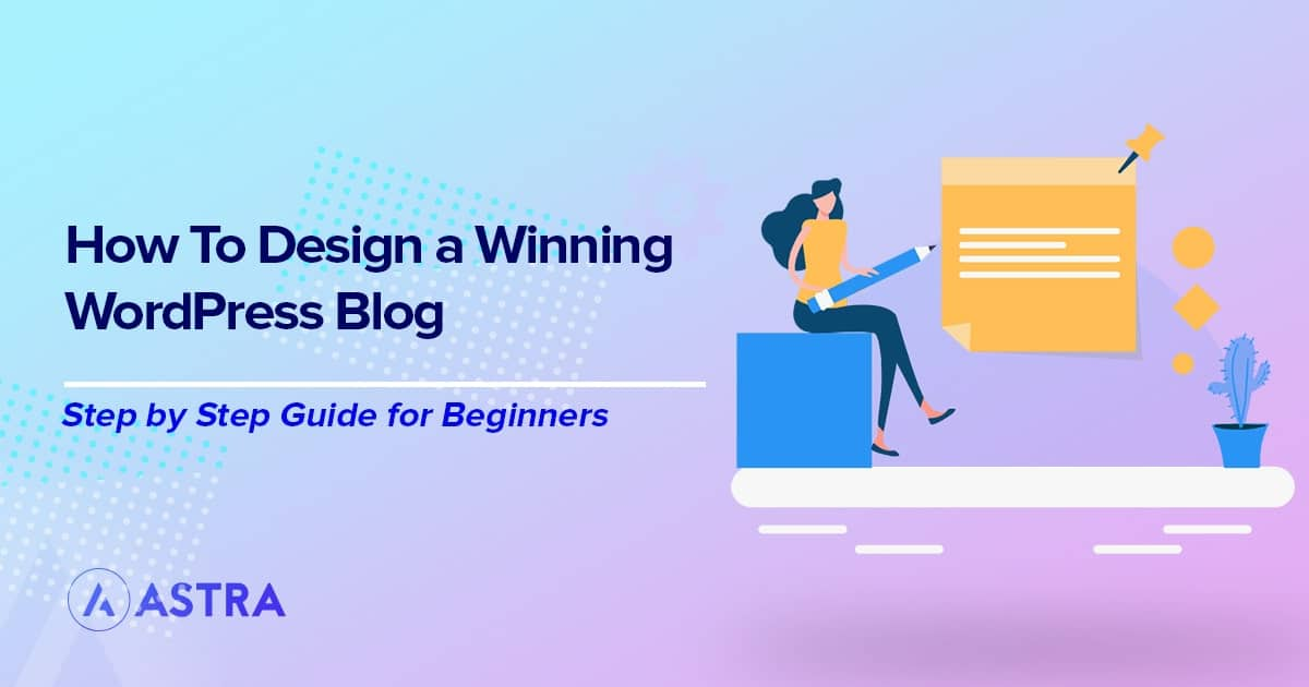 Chapter 6: How to Design a Winning WordPress Blog in 2021