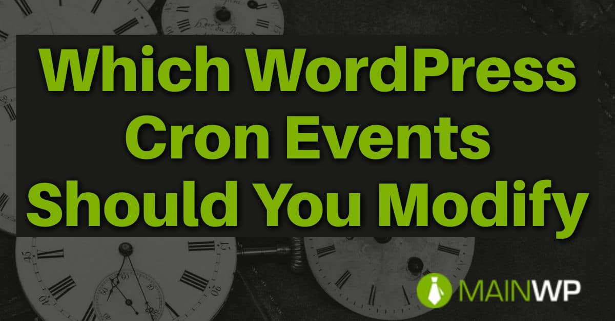 Which WordPress Cron Events Should You Modify