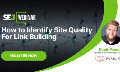 How to Identify Site Quality for Link Building [Webinar] via @sejournal, @hethr_campbell