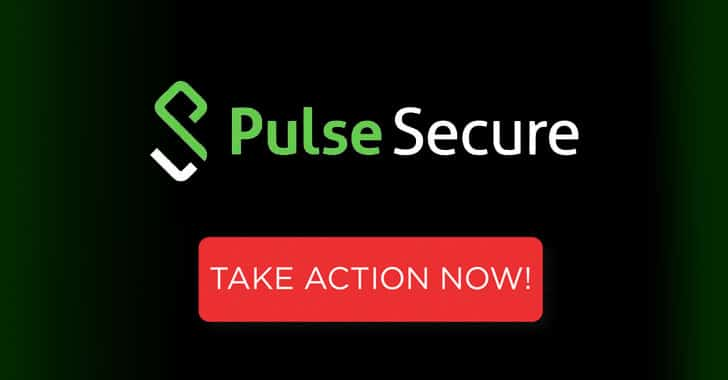 Critical Patch Out for Month-Old Pulse Secure VPN 0-Day Under Attack