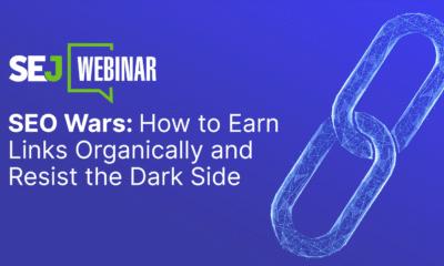 SEO Wars: How to Earn Links Organically & Resist the Dark Side [Webinar] via @sejournal, @hethr_campbell