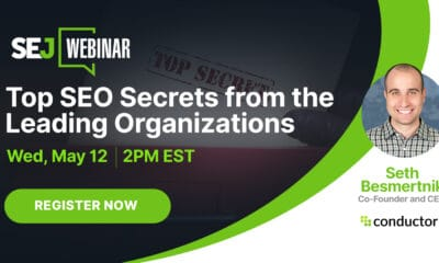 Top SEO Secrets from the Leading Organizations [Webinar] via @sejournal, @lorenbaker