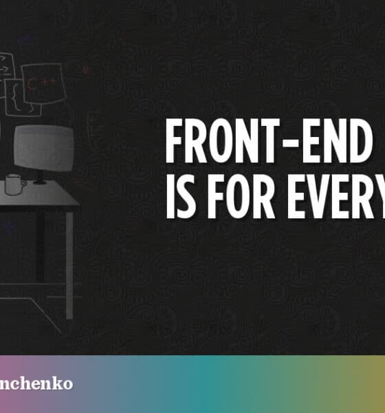 Front-End Testing is For Everyone