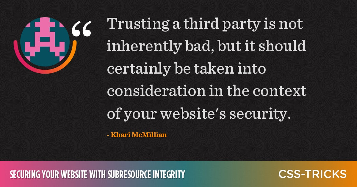 Securing Your Website With Subresource Integrity