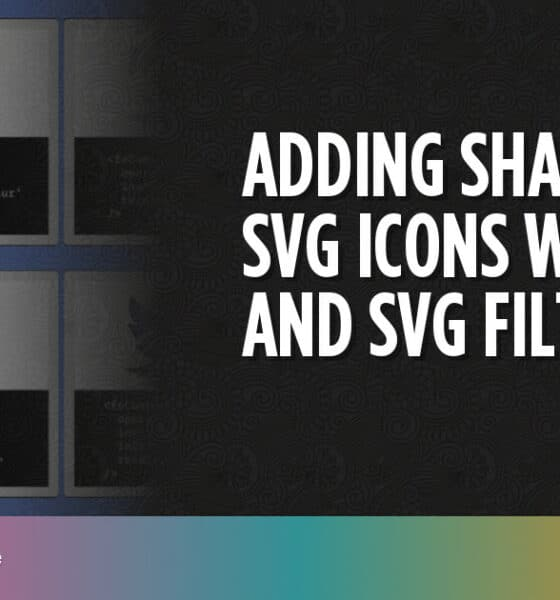 Adding Shadows to SVG Icons With CSS and SVG Filters