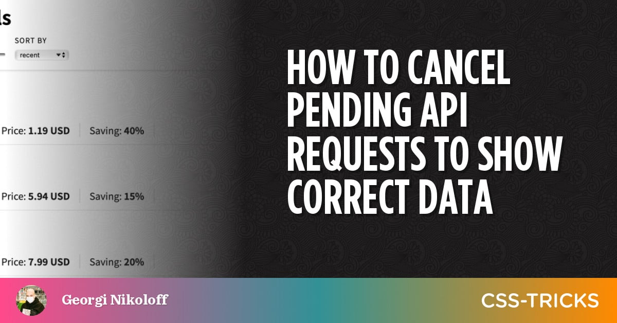 How to Cancel Pending API Requests to Show Correct Data