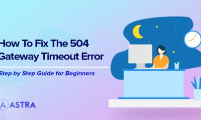 How to Fix the 504 Gateway Timeout Error on Your WordPress Site