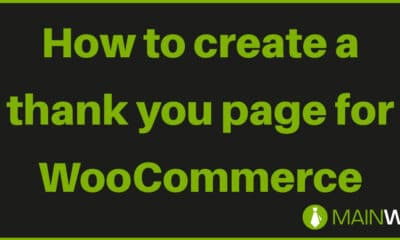 How to create a thank you page for WooCommerce