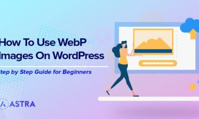 The Easy Guide to Using WebP Images in WordPress: The Complete Step-by-Step Guide