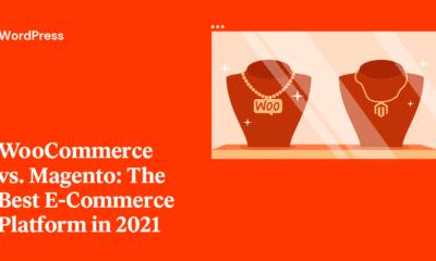 Magento vs. WooCommerce: The Best E-Commerce Platform in 2021