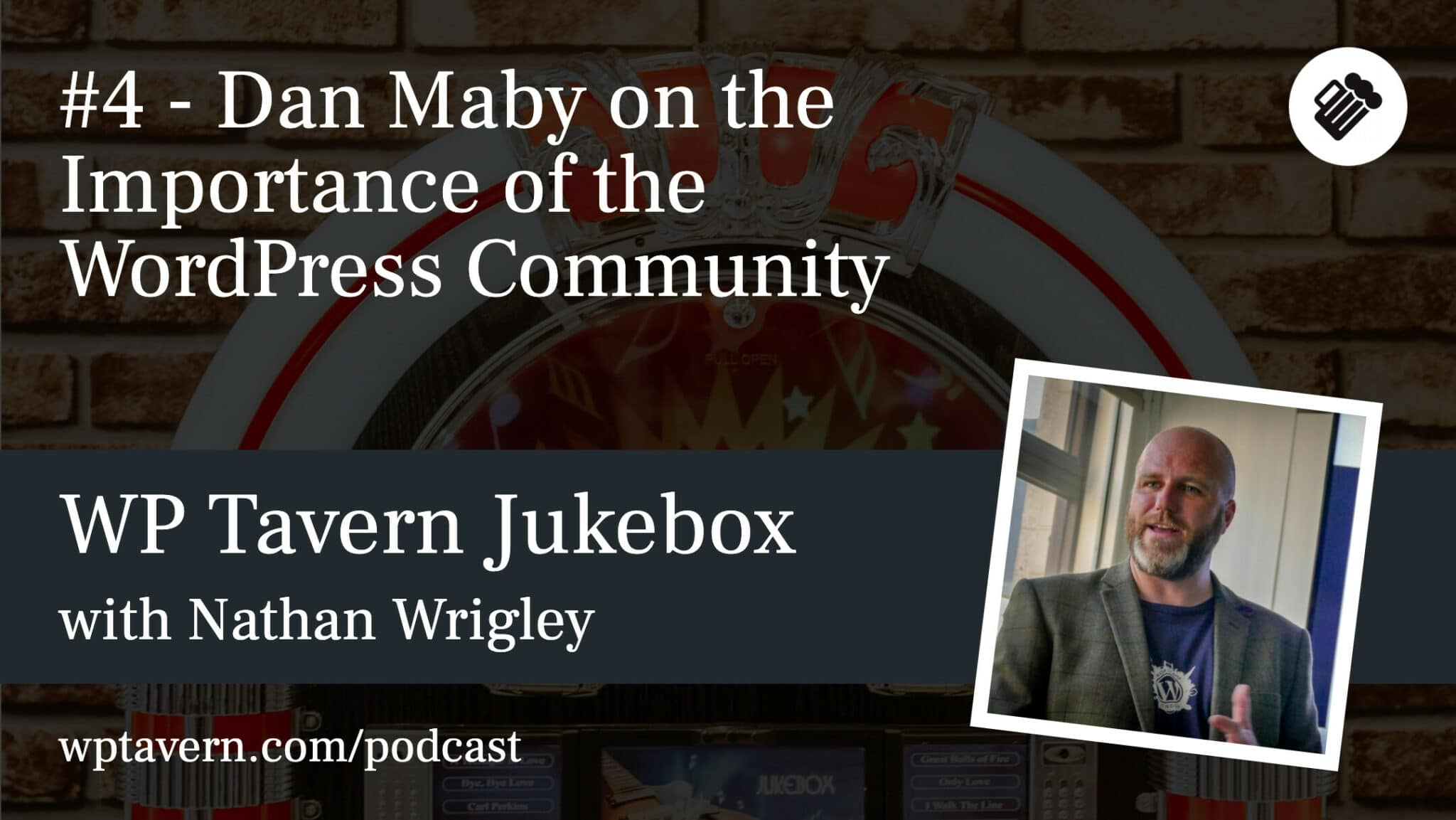 #4 – Dan Maby on the Importance of the WordPress Community
