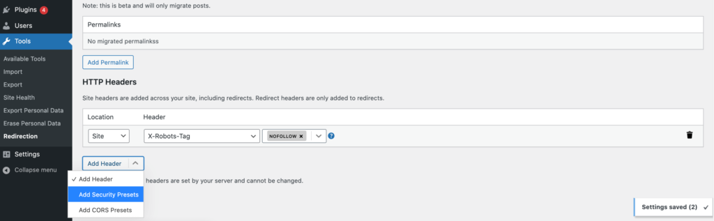 Redirection provides a range of HTTP security headers.