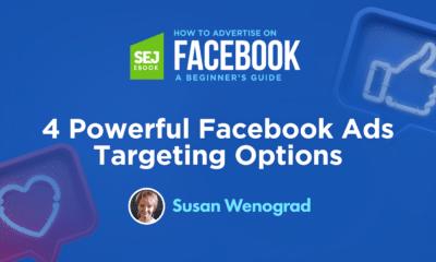 4 Powerful Facebook Ads Targeting Options via @sejournal, @SusanEDub