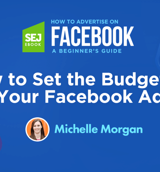 How to Set the Budget for Your Facebook Ad via @sejournal, @michellemsem