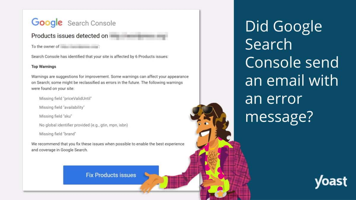 Did Google Search Console send an email with an error message?