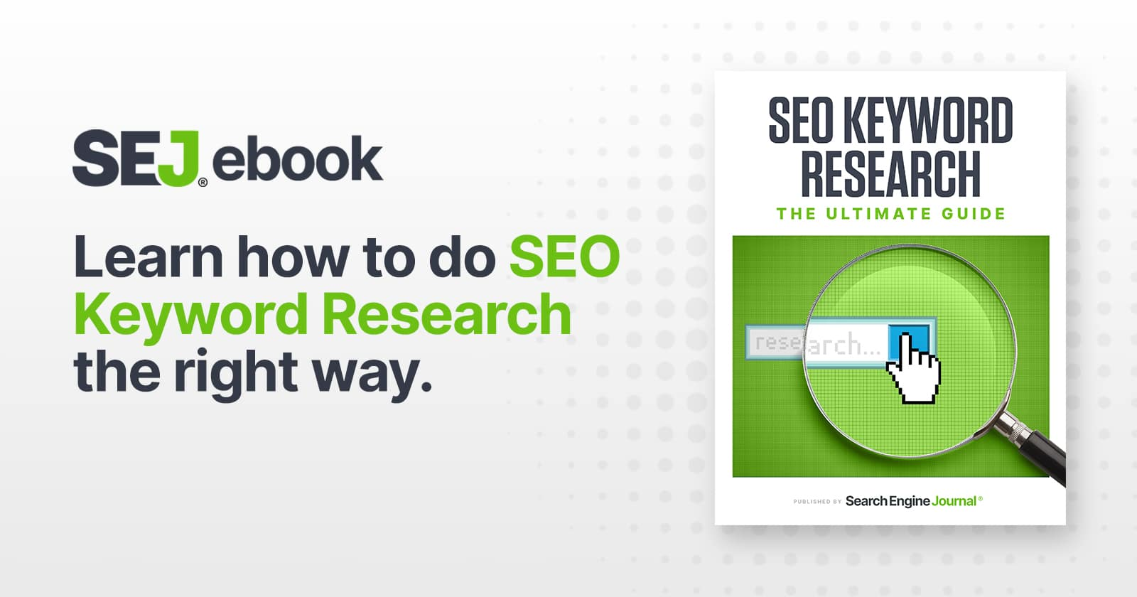 SEO Keyword Research: The Ultimate Guide [Ebook] via @sejournal, @MrDannyGoodwin