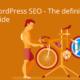 WordPress SEO: the definitive guide