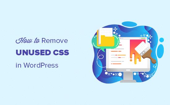 Removing unused CSS in WordPress