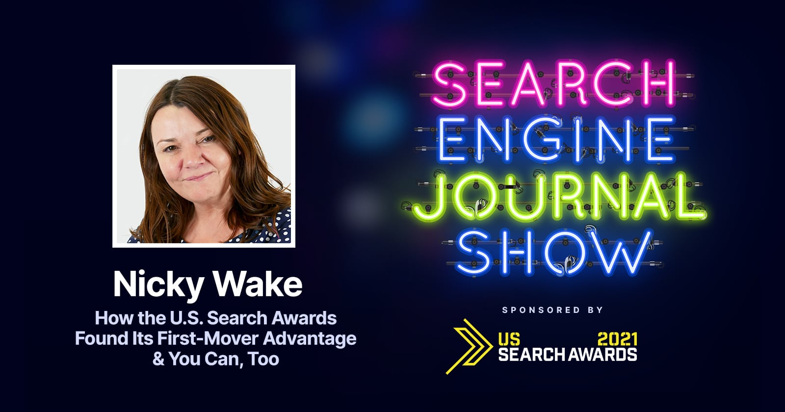 How the U.S. Search Awards Found Its First-Mover Advantage & You Can Too - Ep. 229 via @sejournal, @brentcsutoras