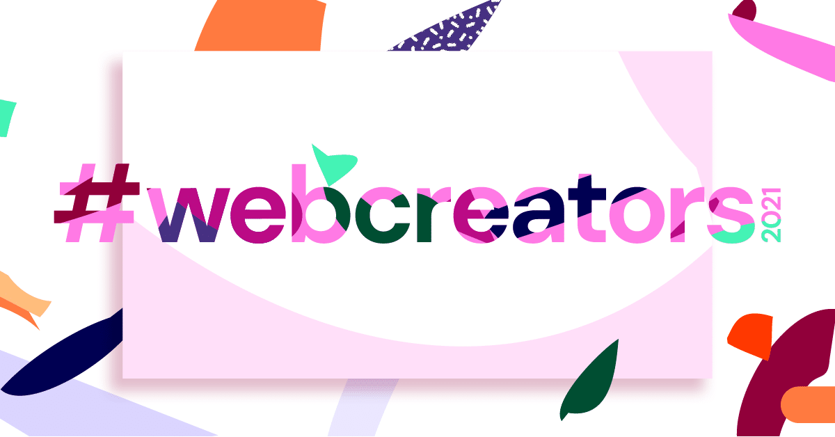 Join the First #webcreators2021 Event, Exploring the Future of Web Creation