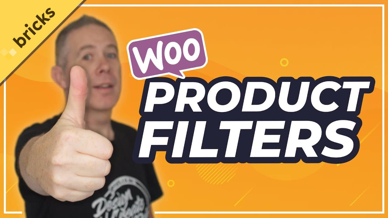 WooCommerce Product Filters - Bricks Builder Features