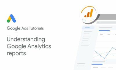 Google Ads Tutorials: Understanding Google Analytics reports