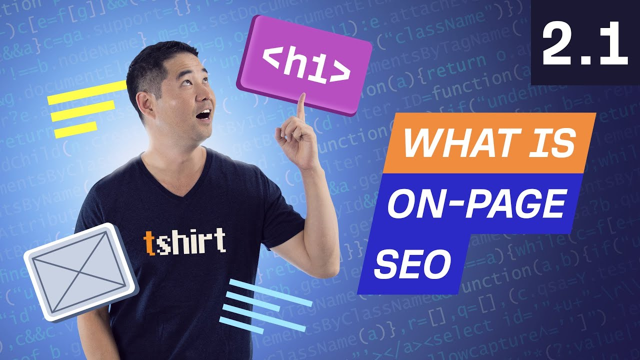 What is On-Page SEO - 2.1. SEO Course by Ahrefs