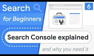 Search Console explained (and why you need it)  Search for Beginners Ep 6