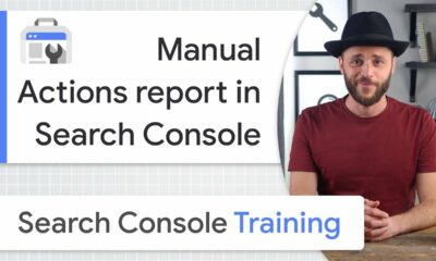 Manual Actions report in Search Console - Google Search Console Training