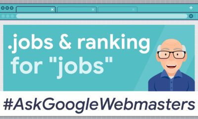"""Does a .jobs domain help rank for """"jobs""""? #AskGoogleWebmasters"""