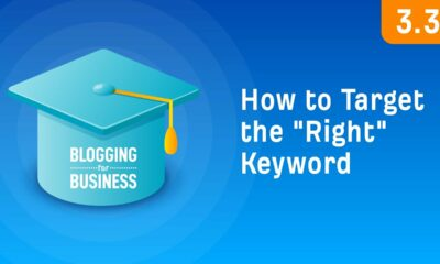 """Keyword Research: How To Target The """"Right"""" Keyword [3.3]"""