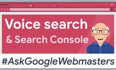 Voice Search in the Google Search Console: #AskGoogleWebmasters