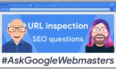 URL inspection: What SEOs need to know #AskGoogleWebmasters
