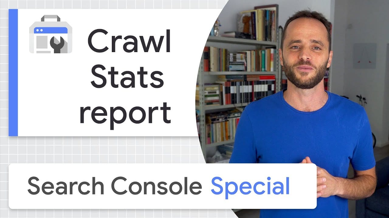Crawl Budget and the Crawl Stats report - Google Search Console Training