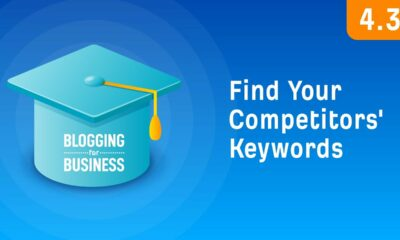 How to Find Keywords Your Competitors are Ranking For [4.3]