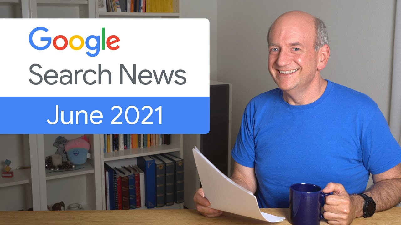 Google Search News (June '21) - Search Console Insights (BETA), RSS, and more!