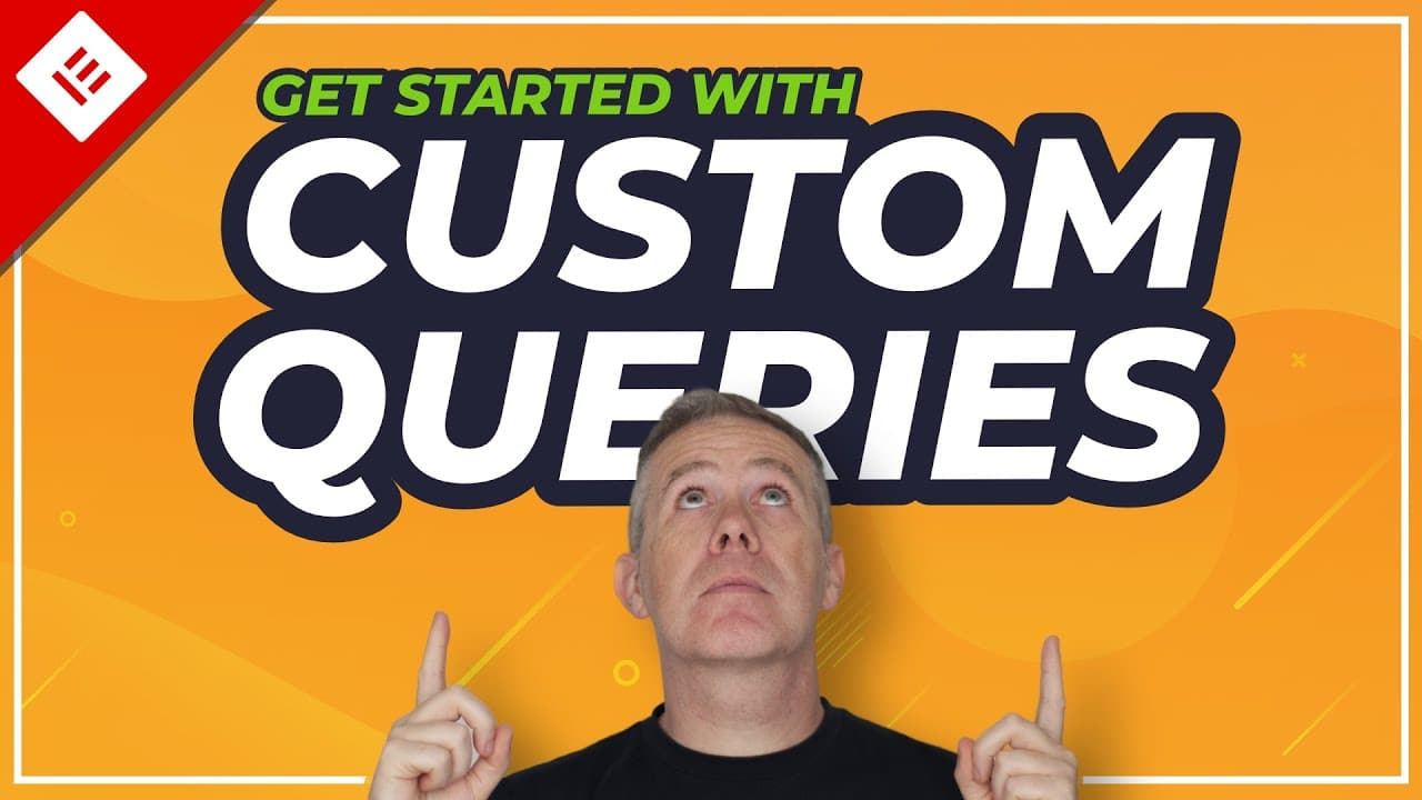 How To Use Elementor Custom Queries - Advanced WordPress Queries