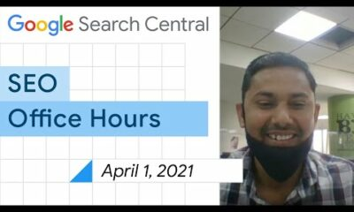 English Google SEO office-hours from April 1, 2021