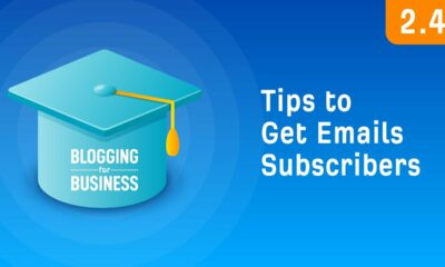 Tips to Convert Blog Traffic into Email Subscribers [2.4]