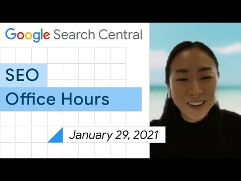 English Google SEO office-hours from January 29, 2021