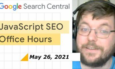 JavaScript SEO Q&A May 26th 2021
