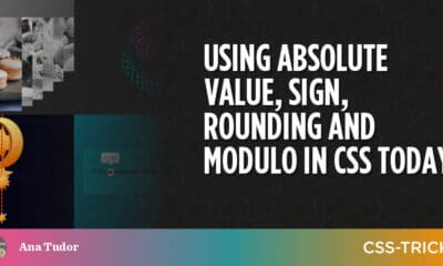 Using Absolute Value, Sign, Rounding and Modulo in CSS Today