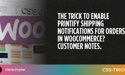 The Trick to Enable Printify Shipping Notifications for Orders in WooCommerce? Customer Notes.