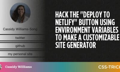 """Hack the """"Deploy to Netlify"""" Button Using Environment Variables to Make a Customizable Site Generator"""