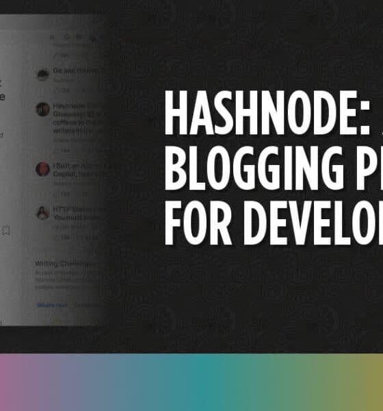 Hashnode: A Blogging Platform for Developers