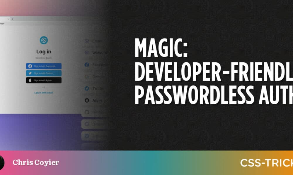Developer-Friendly Passwordless Auth