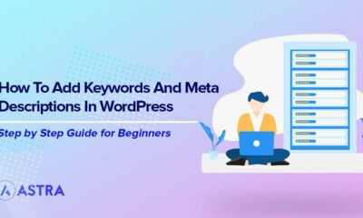 The Easy Guide to Adding Keywords and Meta Descriptions in WordPress