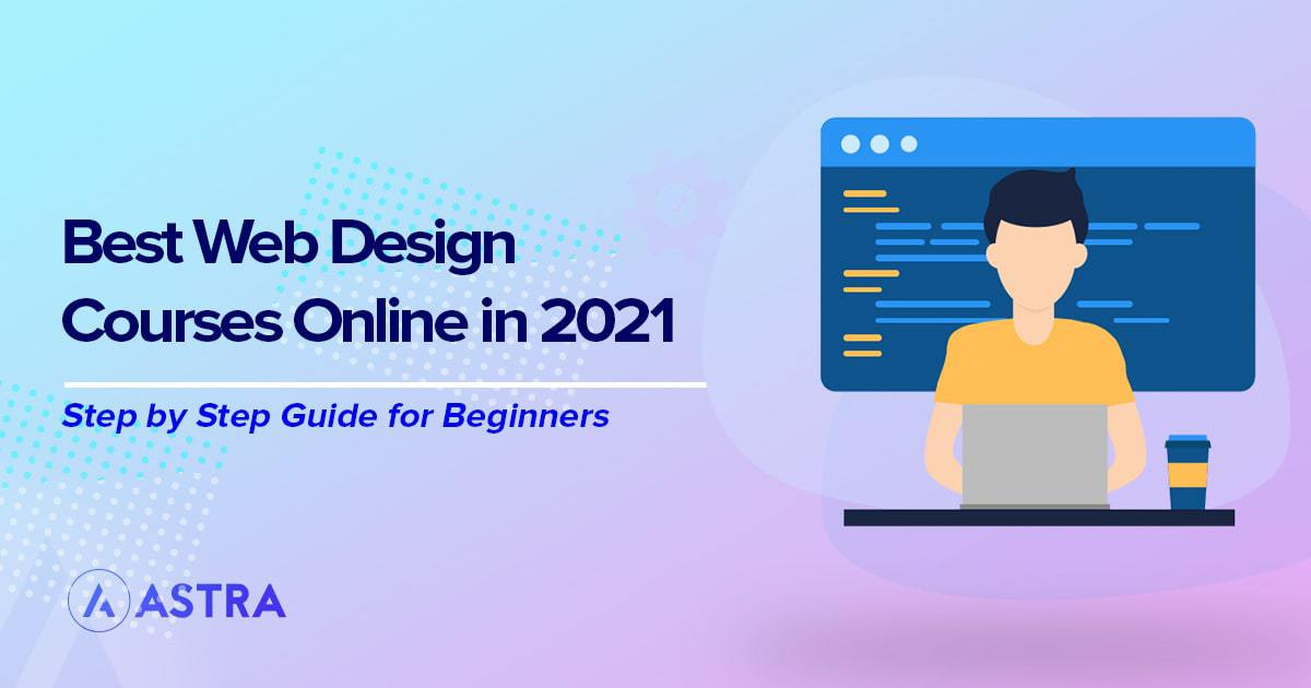 The 18 Best Web Design Courses in 2021 (Free and Paid)